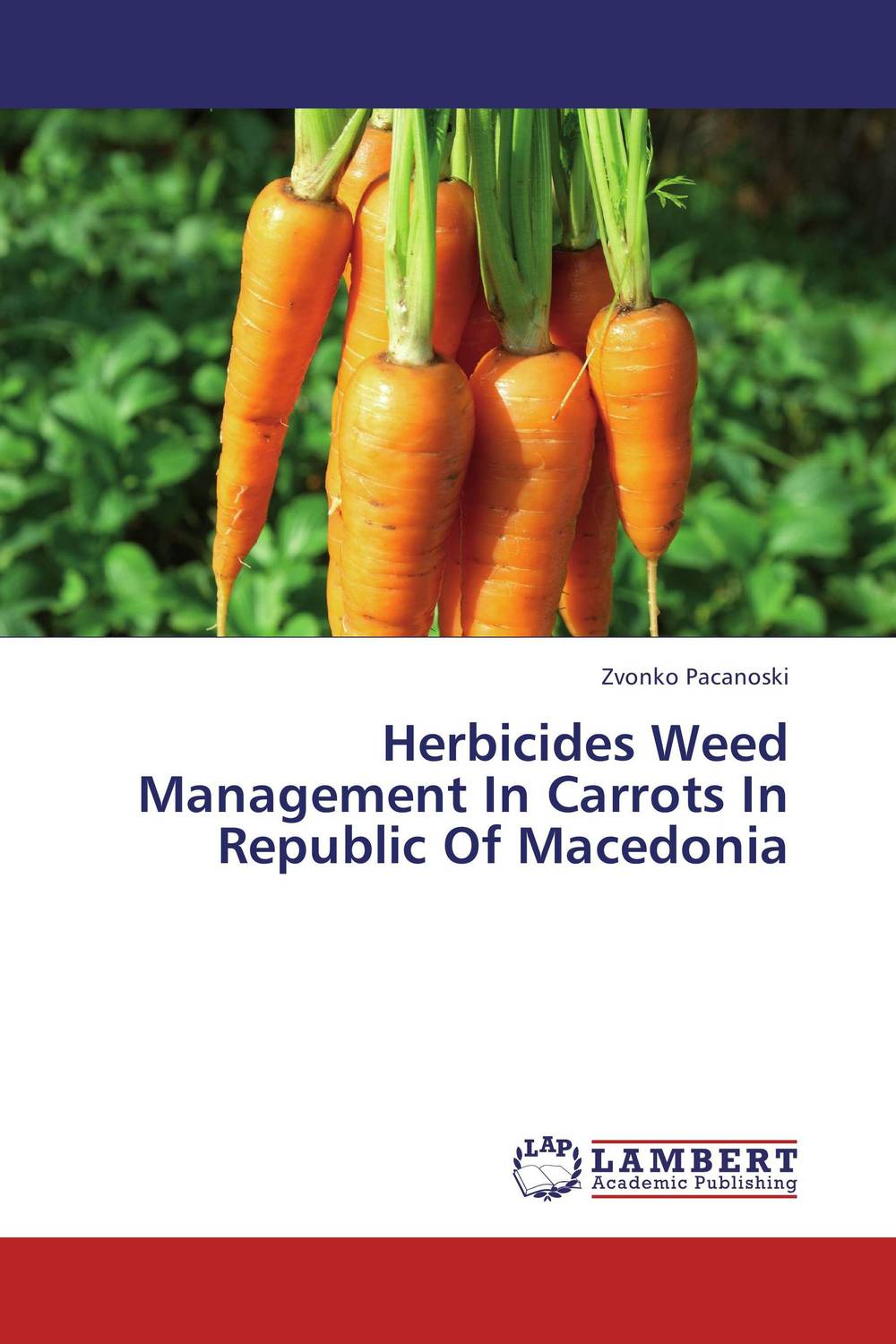 Herbicides Weed Management In Carrots In Republic Of Macedonia efficiency of pig farm production in the republic of macedonia