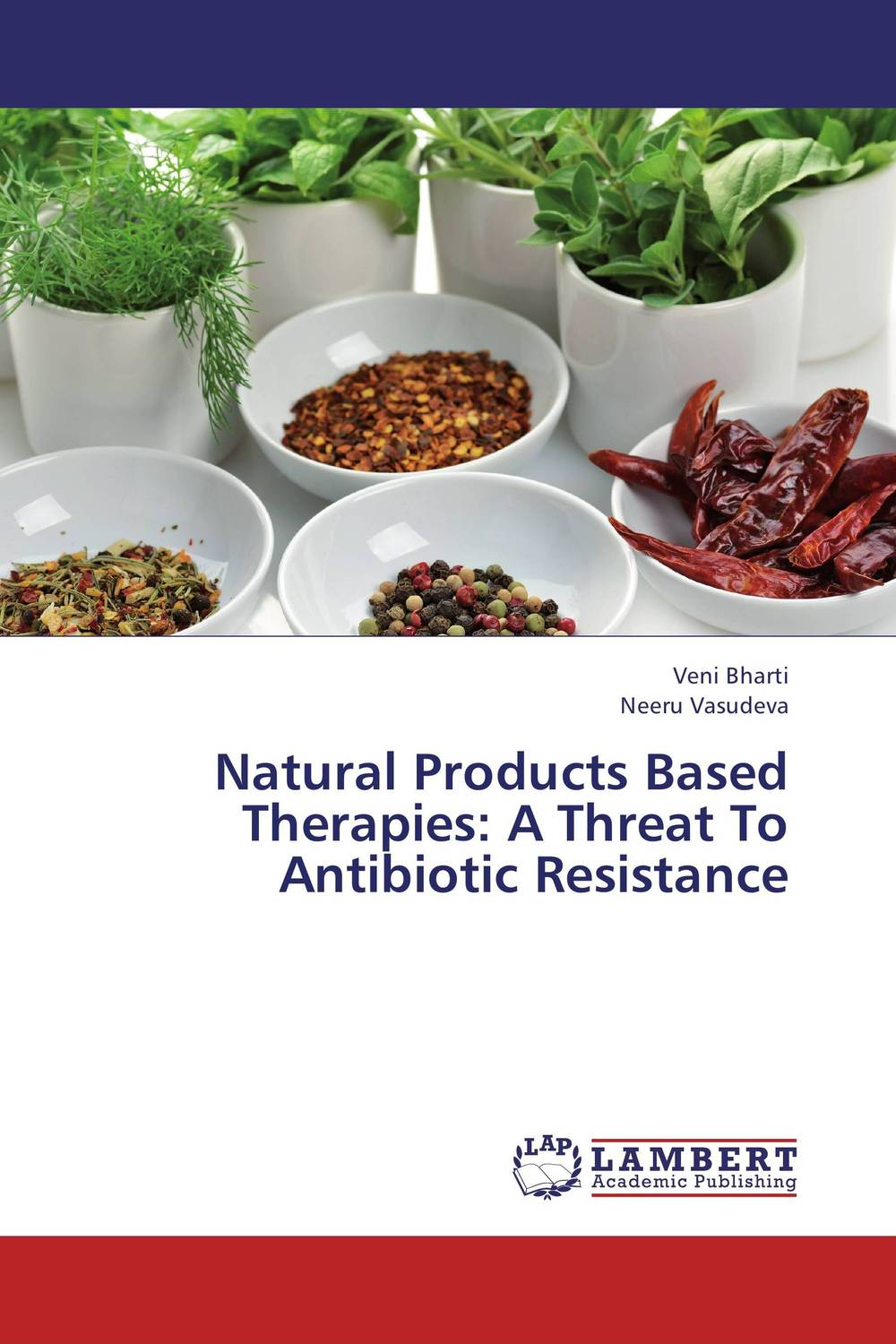 Natural Products Based Therapies: A Threat To Antibiotic Resistance bacterial resistance to antibiotics