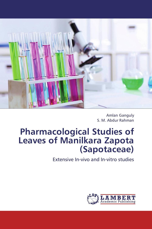 Zakazat.ru: Pharmacological Studies of Leaves of Manilkara Zapota (Sapotaceae)