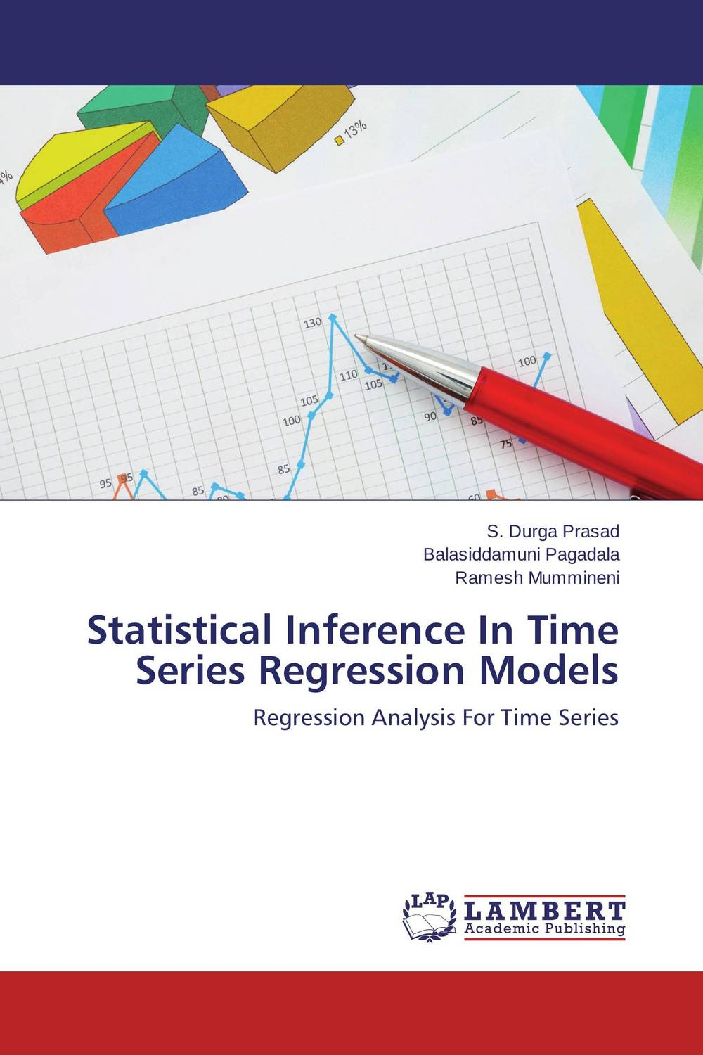 Statistical Inference In Time Series Regression Models