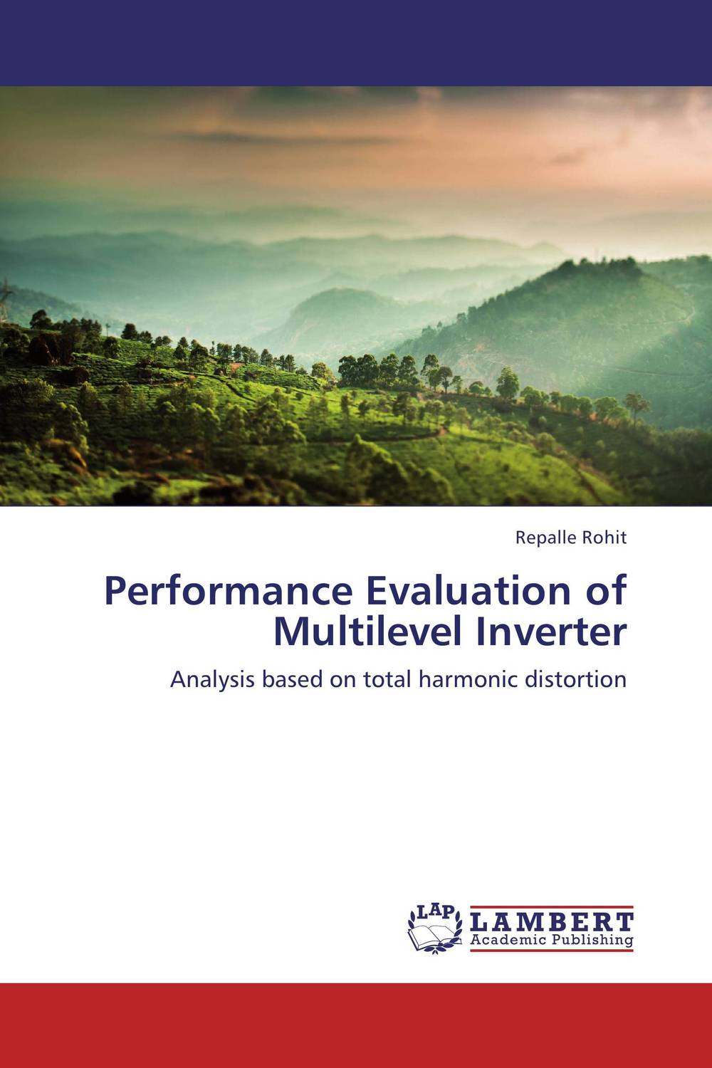Performance Evaluation of Multilevel Inverter dilbag singh gill evaluating overheads of integrated multilevel checkpointing algorithms