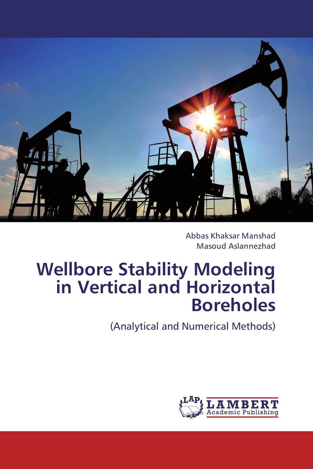 Wellbore Stability Modeling in Vertical and Horizontal Boreholes wellbore stability modeling in vertical and horizontal boreholes