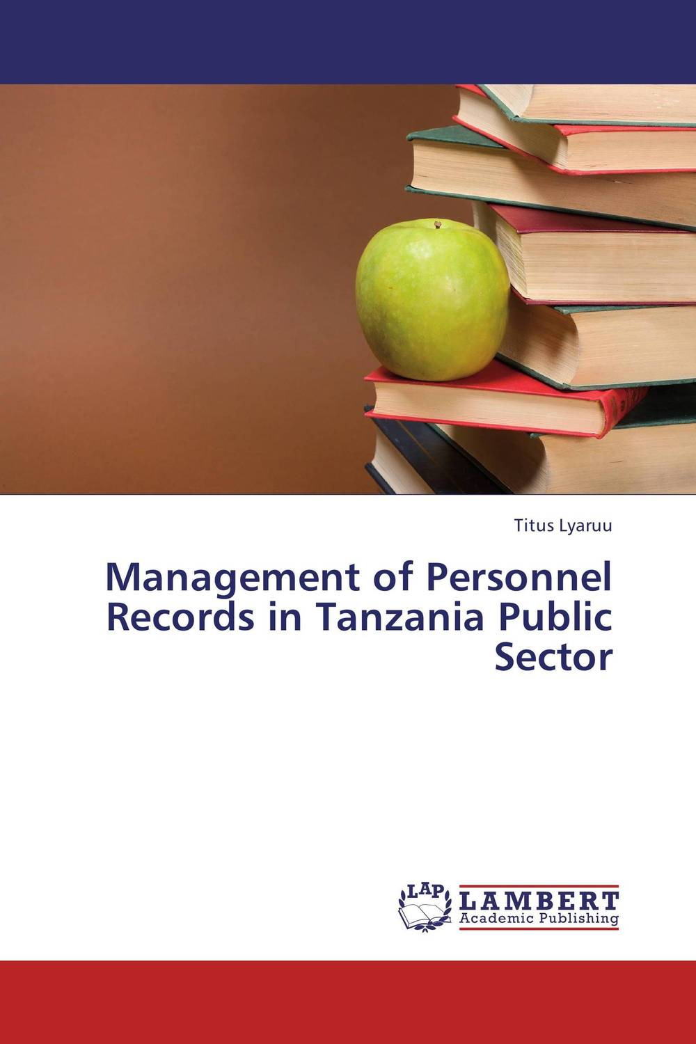 Management of Personnel Records in Tanzania Public Sector