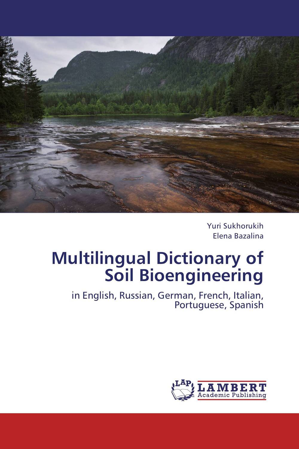 Multilingual Dictionary of Soil Bioengineering linguistic variation in a multilingual setting