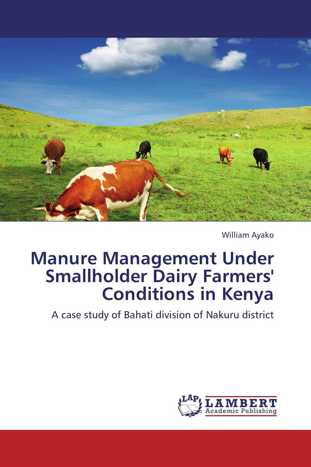 Manure Management Under Smallholder Dairy Farmers' Conditions in Kenya claw disorders in dairy cows under smallholder zero grazing units