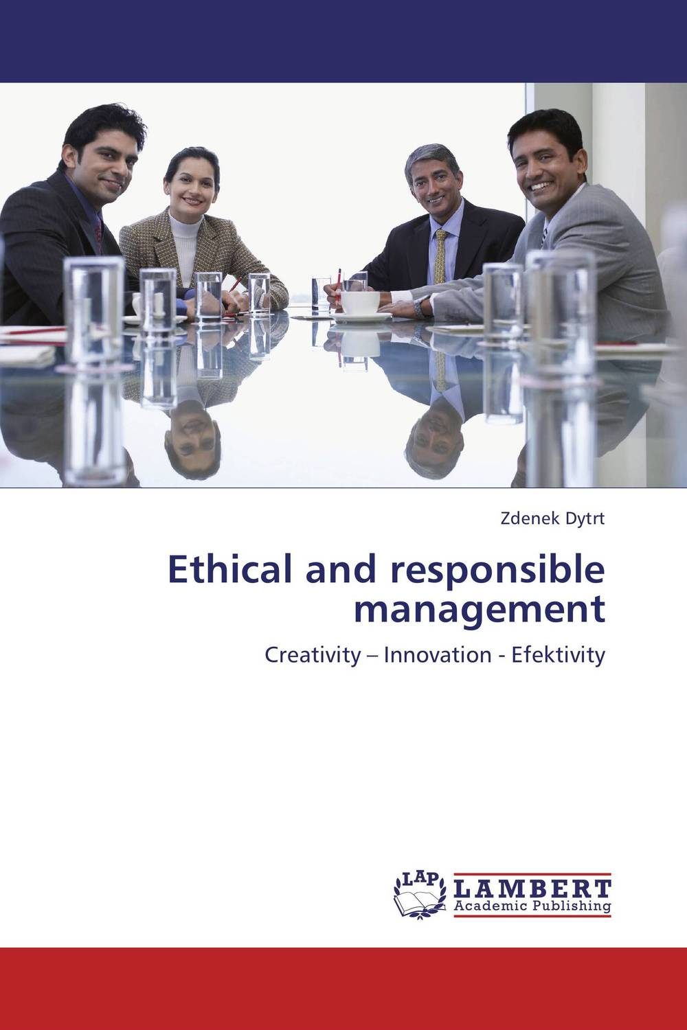 Ethical and responsible management ethical and responsible management