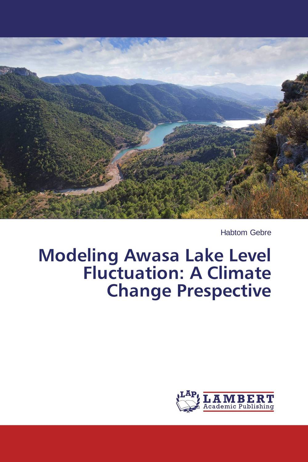 Modeling  Awasa Lake Level Fluctuation: A Climate Change Prespective the lady in the lake level 2 cd