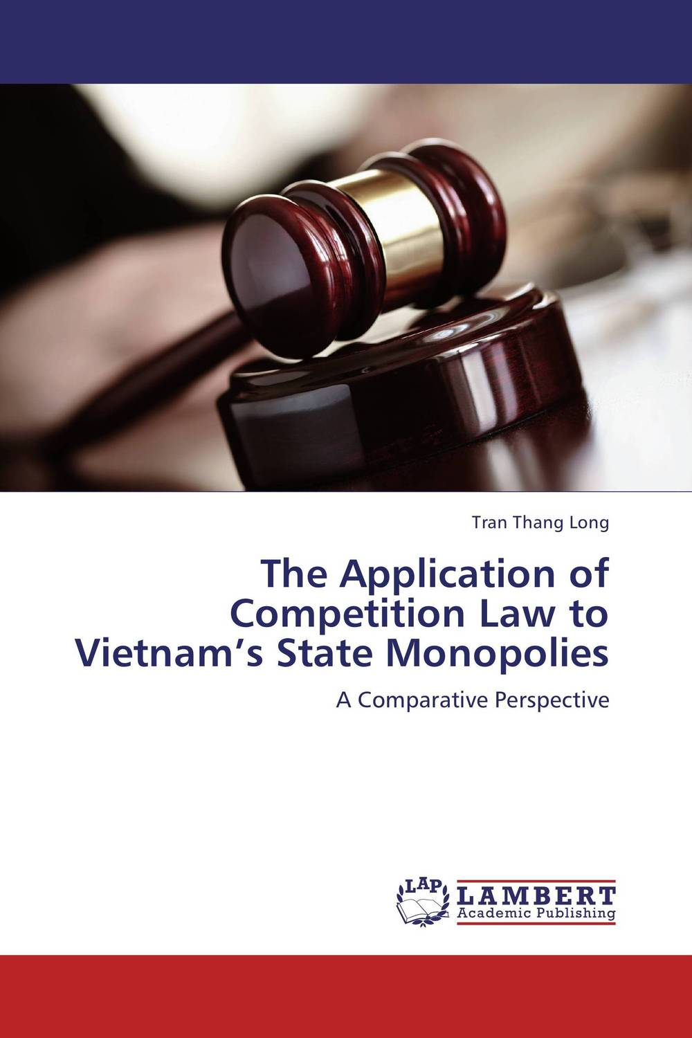 The Application of Competition Law to Vietnam's State Monopolies affair of state an