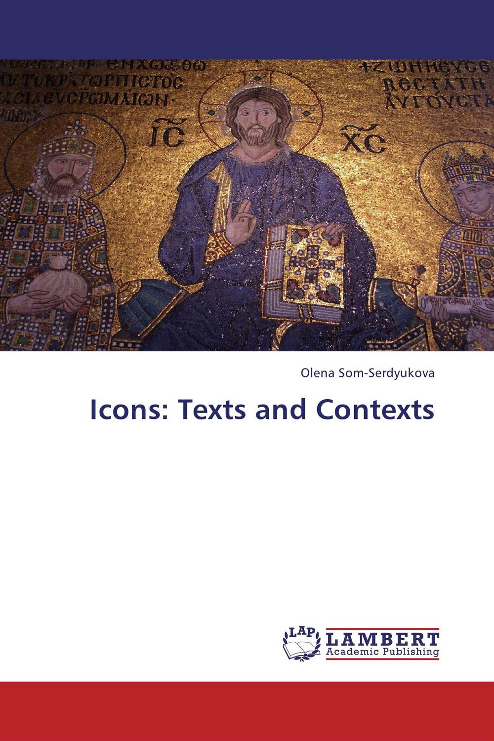 Icons: Texts and Contexts the historical study of women