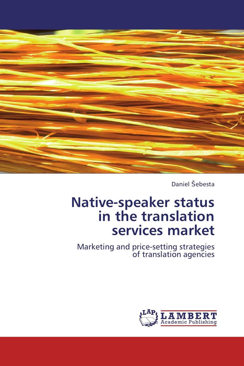 Native-speaker status  in the translation  services market the translation of figurative language