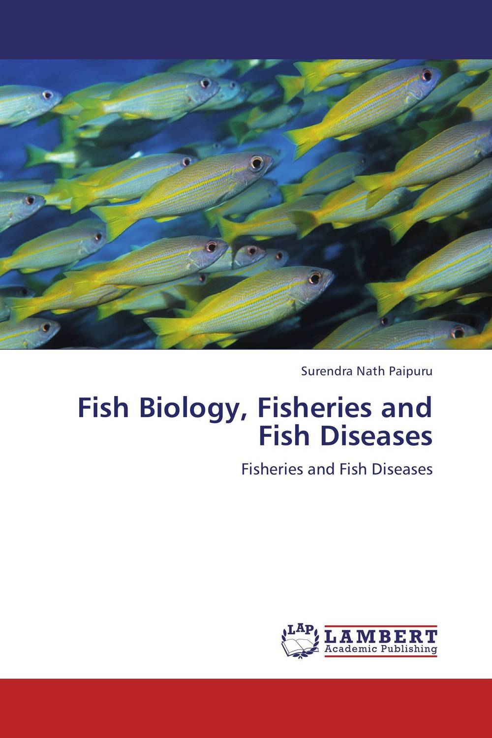 Fish Biology, Fisheries and Fish Diseases bruce bridgeman the biology of behavior and mind