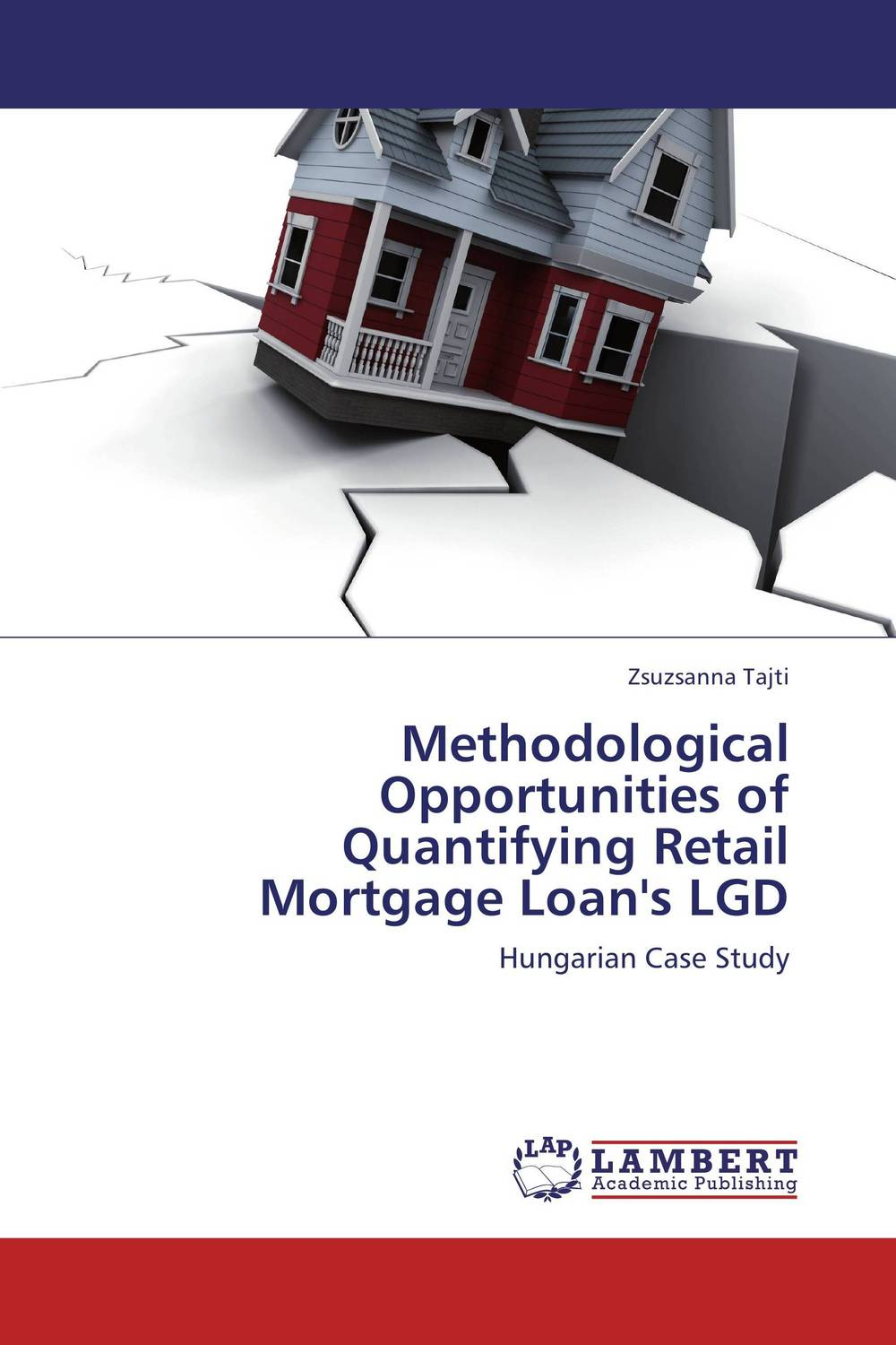 Methodological Opportunities of Quantifying Retail Mortgage Loan's LGD credit and risk analysis by banks