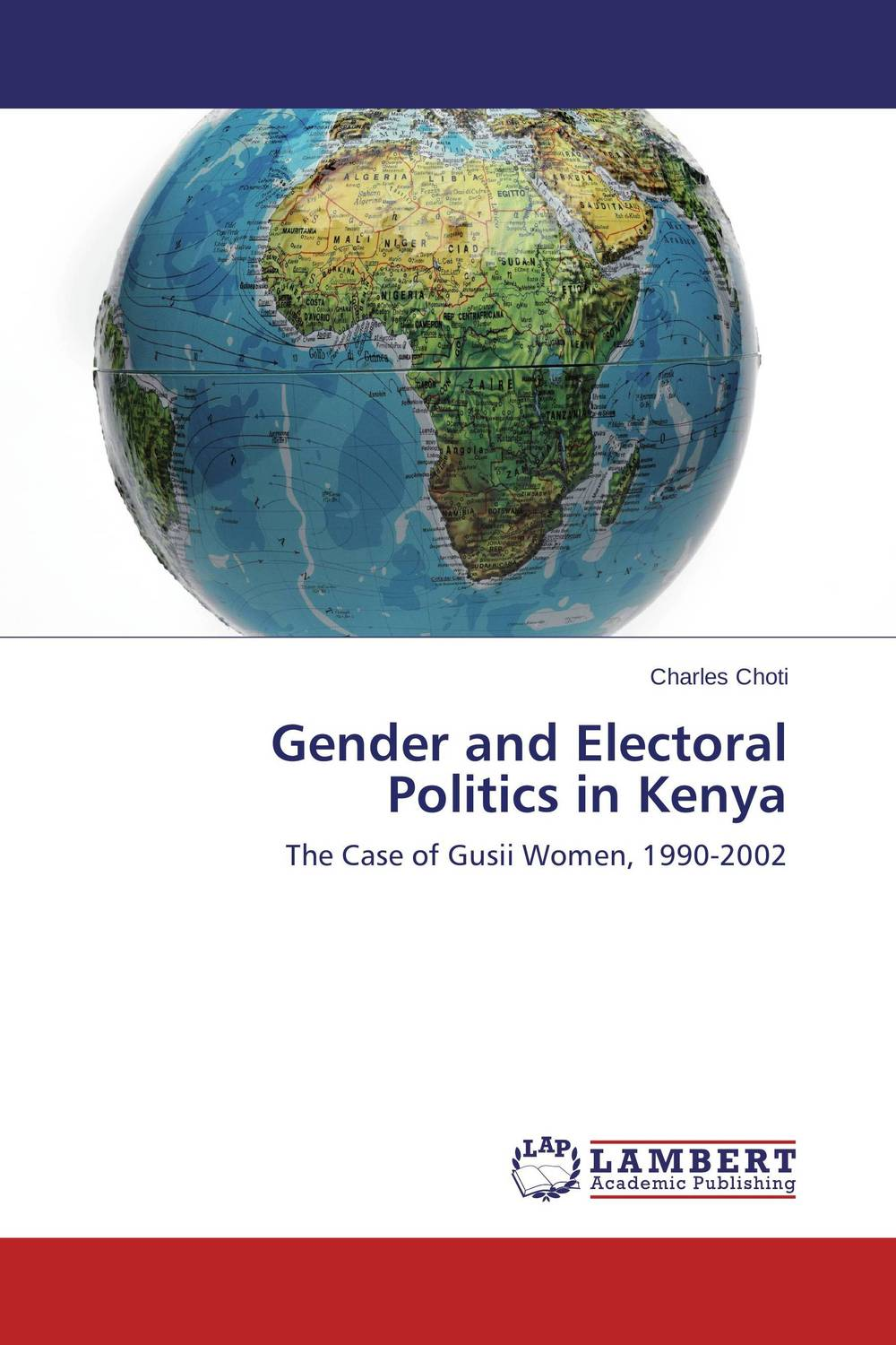 Gender and Electoral Politics in Kenya democracy and dictatorship in uganda a politics of dispensation