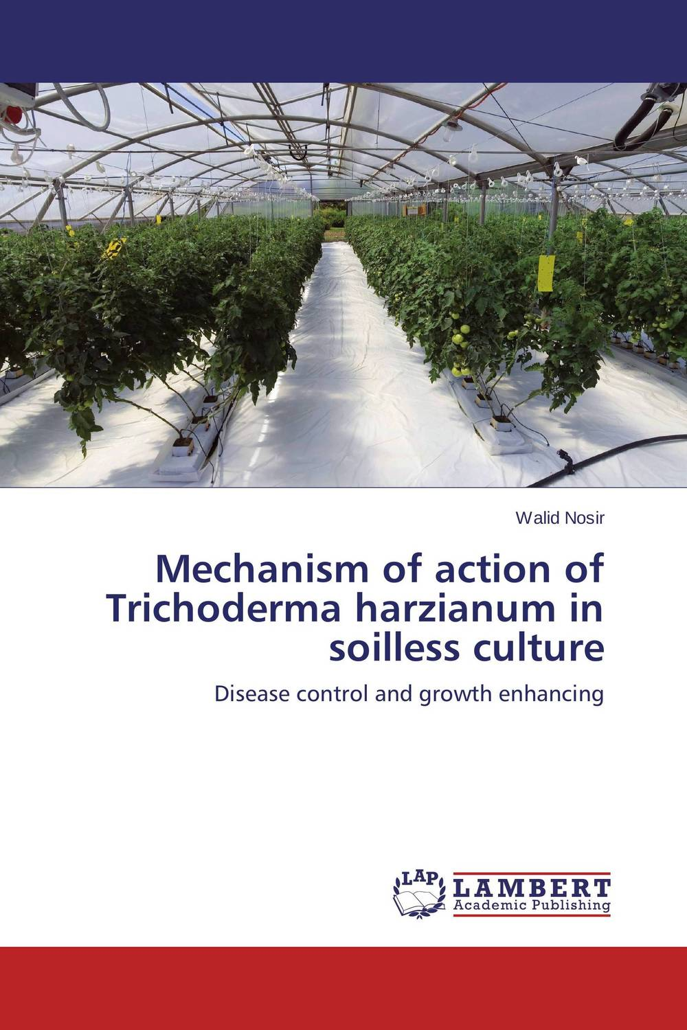 Mechanism of action of Trichoderma harzianum in soilless culture augmented cellulase production by mutagenesis of trichoderma viride