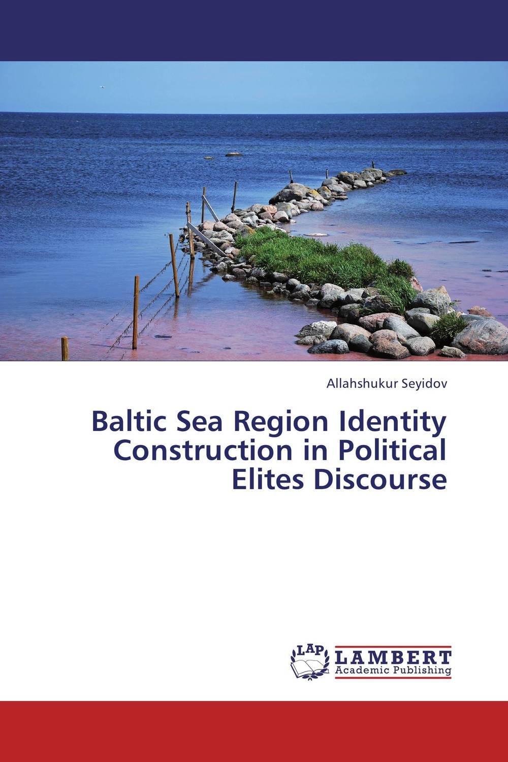 Baltic Sea Region Identity Construction in Political Elites Discourse identity of political parties in albania