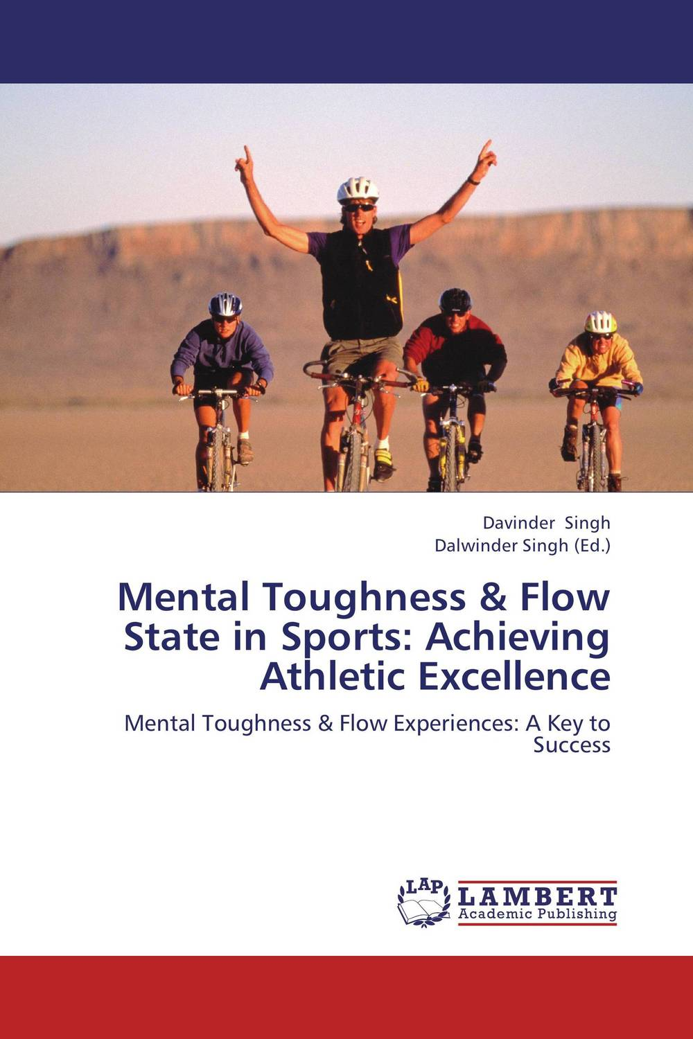 Mental Toughness & Flow State in Sports: Achieving Athletic Excellence affair of state an