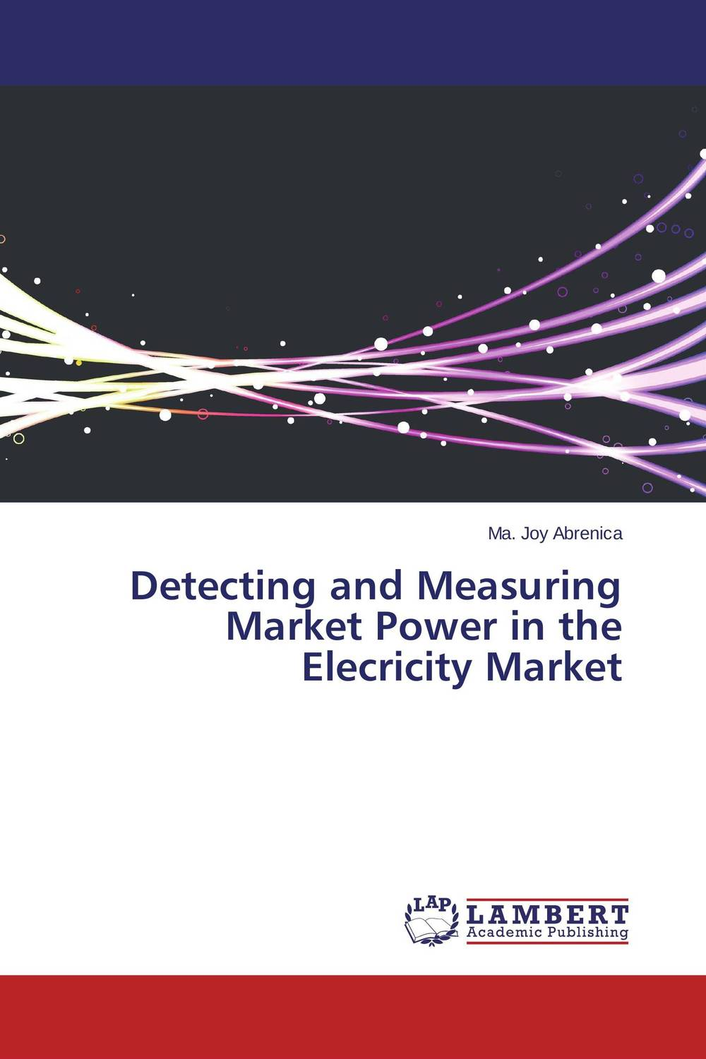Detecting and Measuring Market Power in the Elecricity Market collusion
