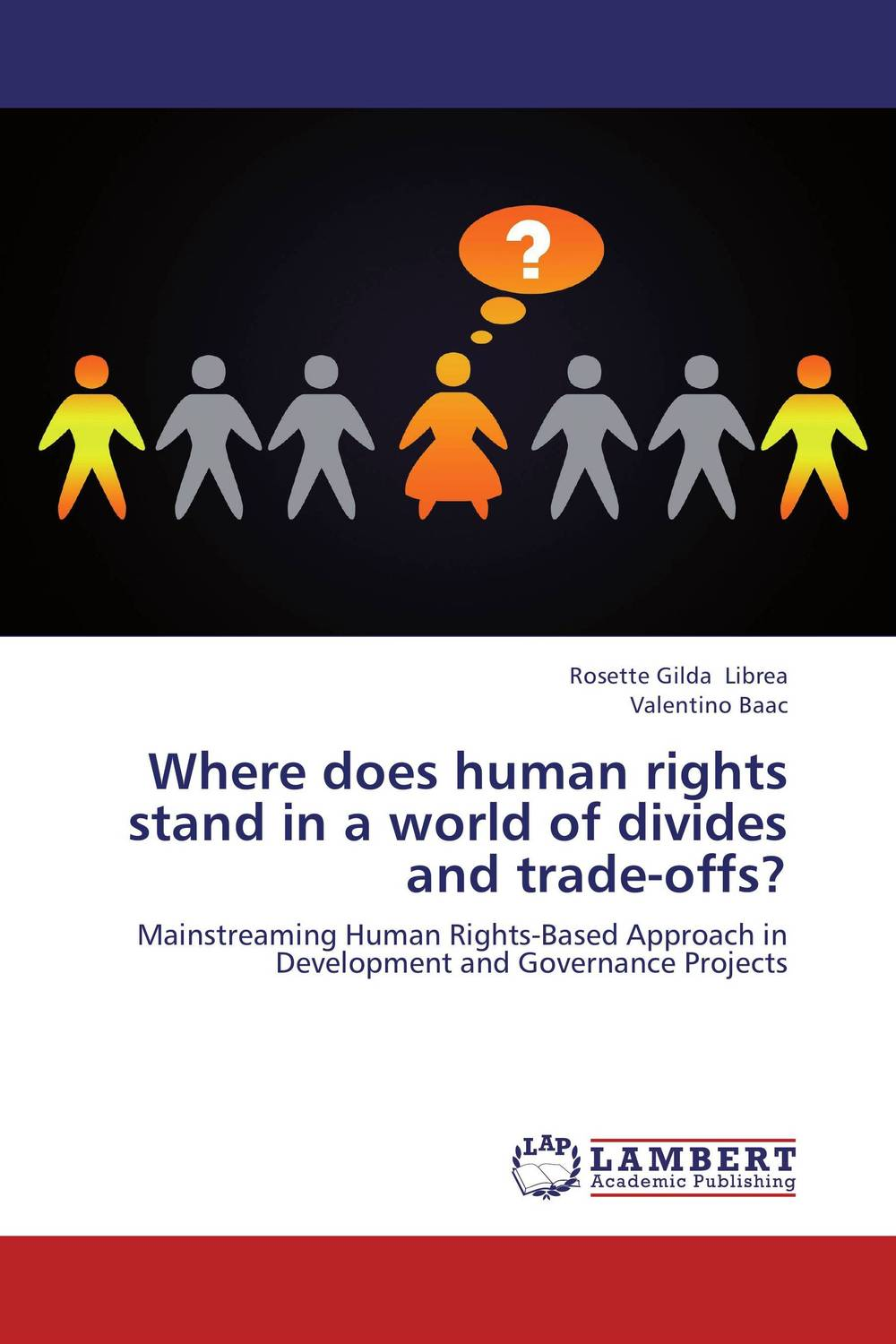 Where does human rights stand in a world of divides and trade-offs? foreign policy as a means for advancing human rights
