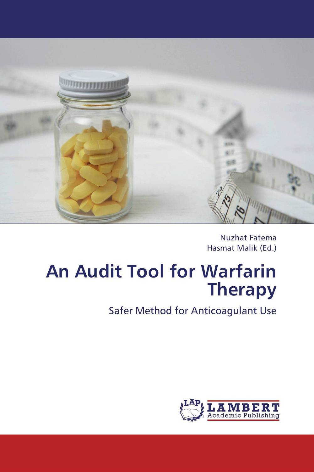 An Audit Tool for Warfarin Therapy