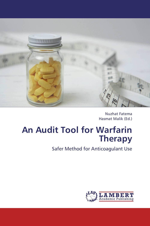 An Audit Tool for Warfarin Therapy amirhossein taebi noghondari audit expectation gap