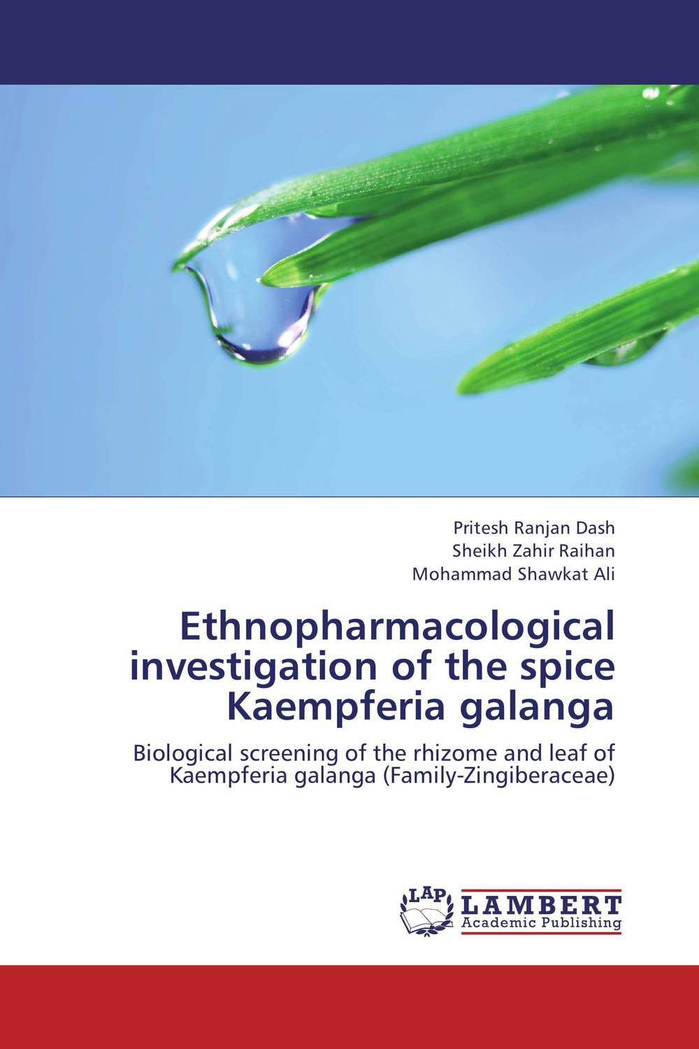Ethnopharmacological investigation of the spice Kaempferia galanga ethnopharmacological investigation of the spice grewia paniculata