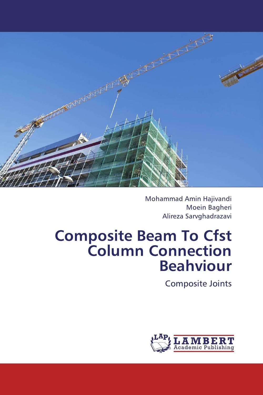 Composite Beam To Cfst Column Connection Beahviour darlington hove the finite element analysis of a composite sandwich beam