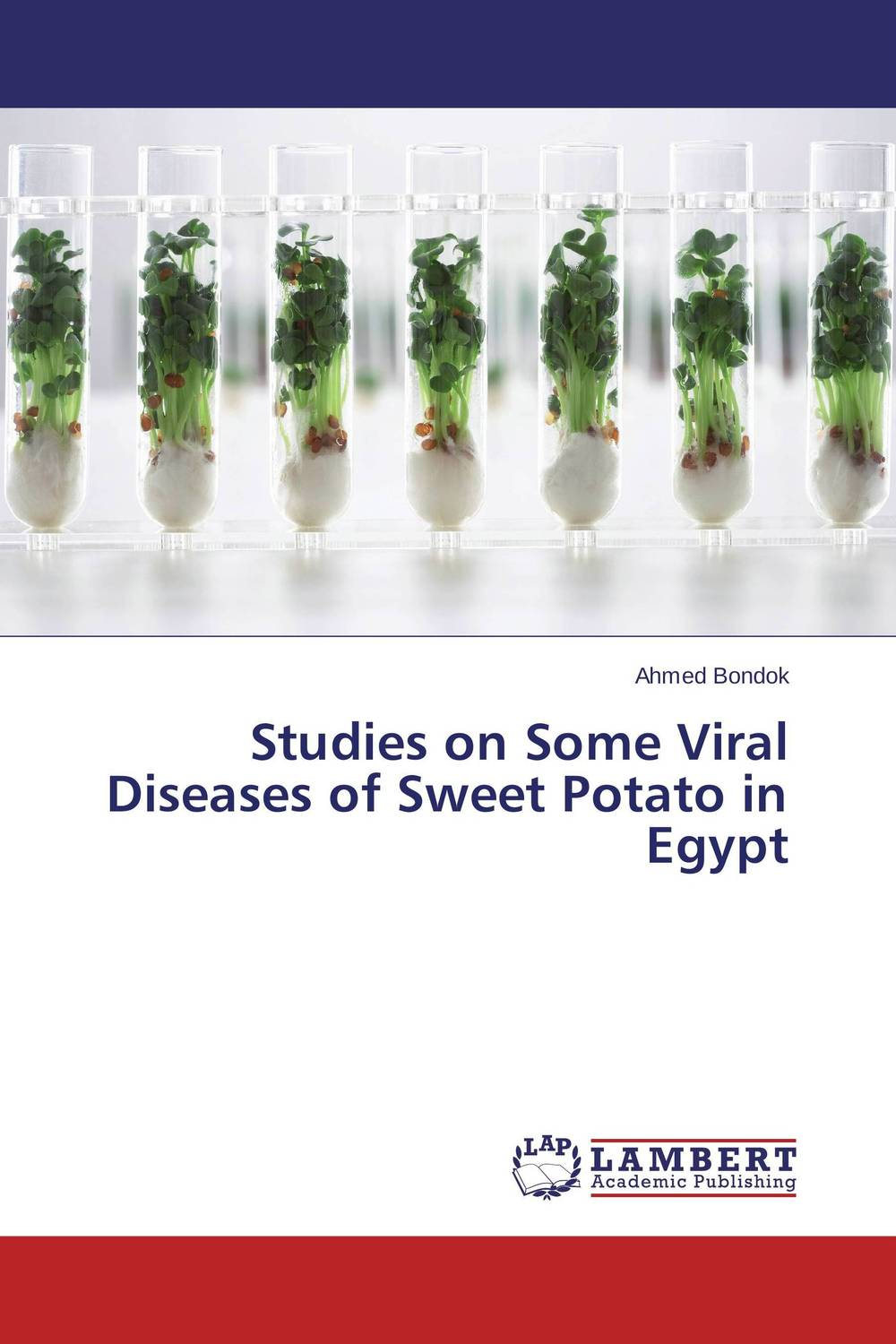 Studies on Some Viral Diseases of Sweet Potato in Egypt studies on two medicinally important plants