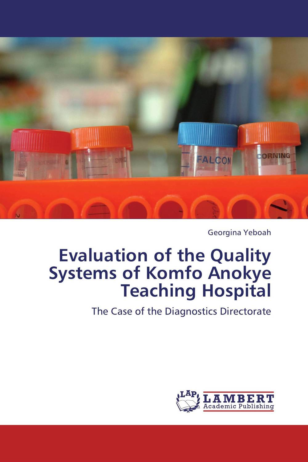 Evaluation of the Quality Systems of Komfo Anokye Teaching Hospital evaluation of the internal control practices