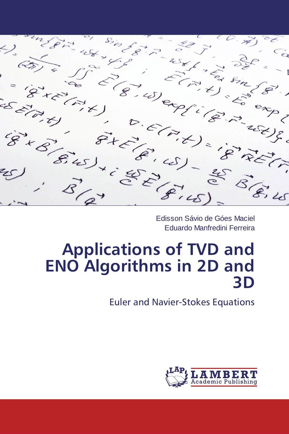 Applications of TVD and ENO Algorithms in 2D and 3D belousov a security features of banknotes and other documents methods of authentication manual денежные билеты бланки ценных бумаг и документов