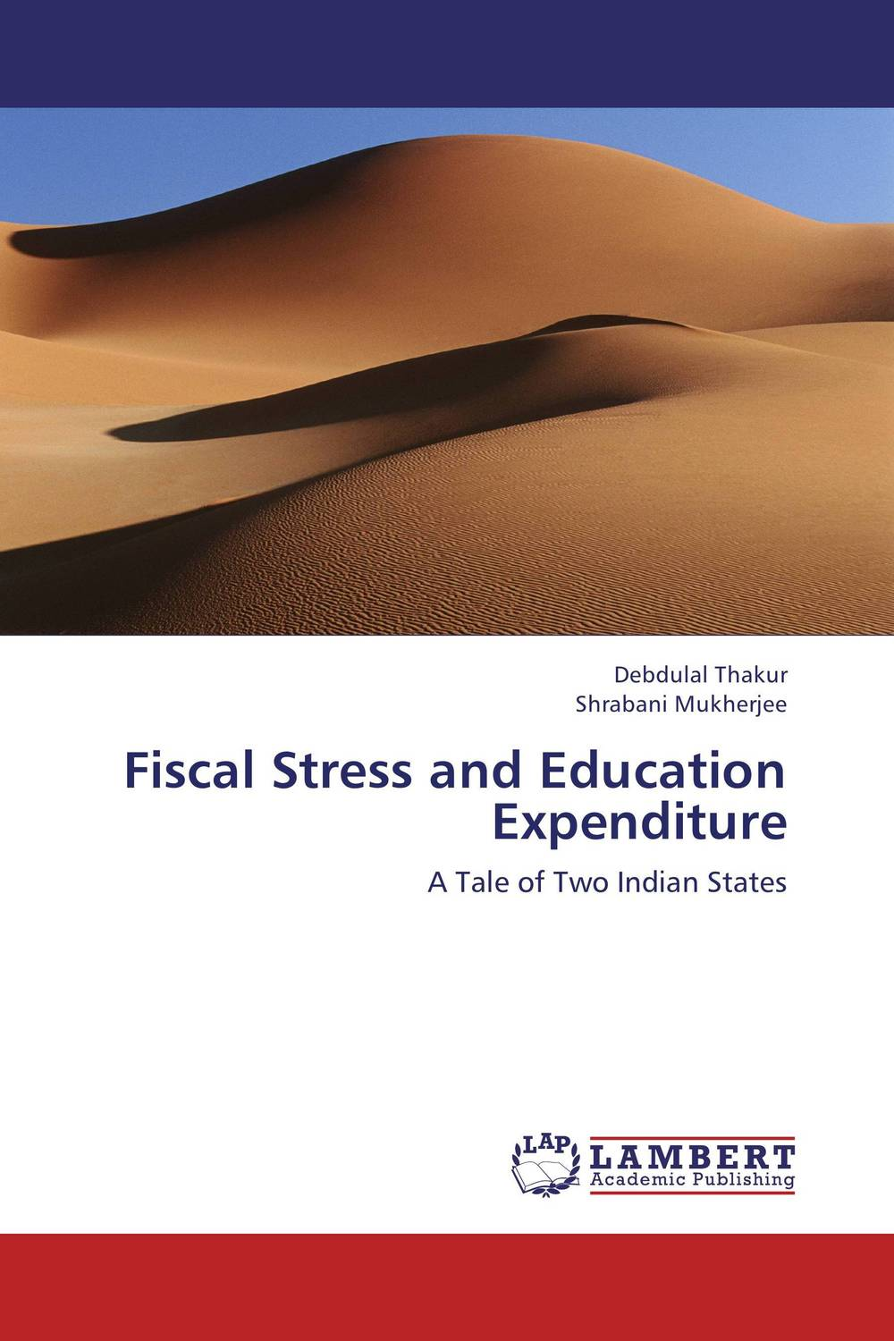 Fiscal Stress and Education Expenditure paolo mauro chipping away at public debt sources of failure and keys to success in fiscal adjustment