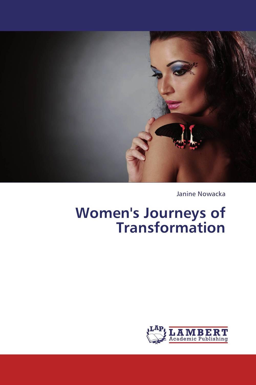 Women's Journeys of Transformation