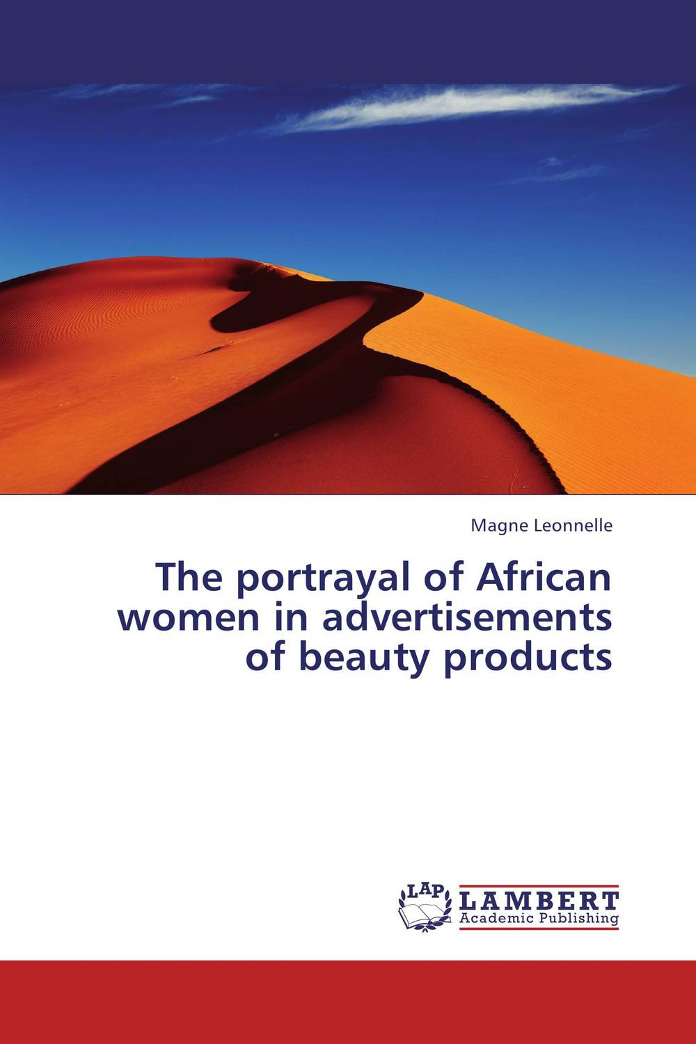 The portrayal of African women in advertisements of beauty products