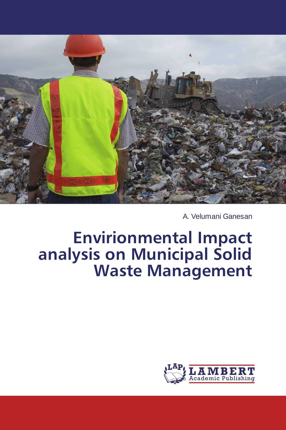 Envirionmental Impact analysis on Municipal Solid Waste Management