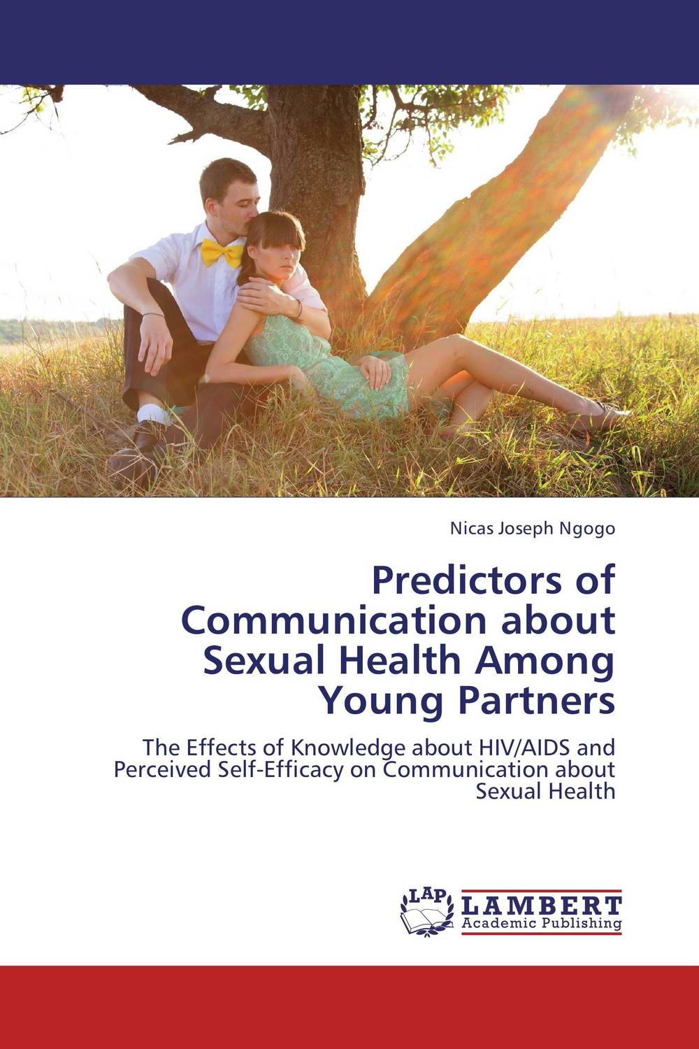 Predictors of Communication about Sexual Health Among Young Partners akine eshete assessment of risky sexual behavior and parental communication