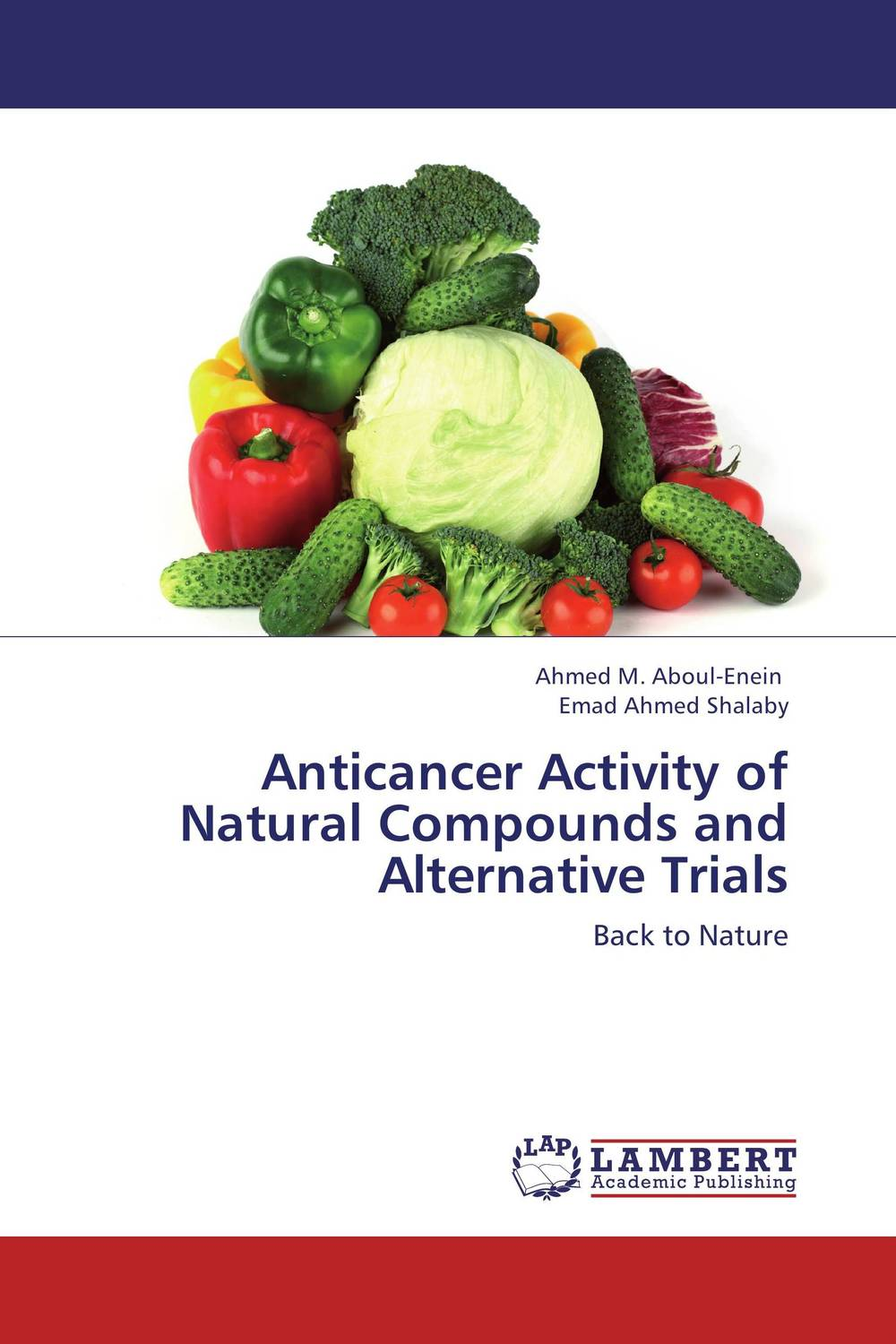 Anticancer Activity of Natural Compounds and Alternative Trials rakesh kumar ameta and man singh quatroammonimuplatinate and anticancer chemistry of platinum via dfi