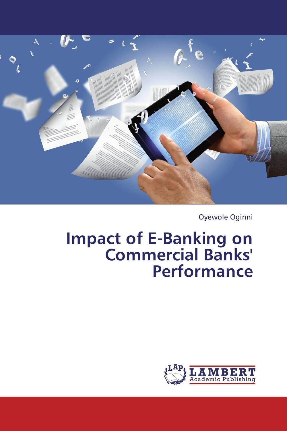 Impact of E-Banking on Commercial Banks' Performance купить