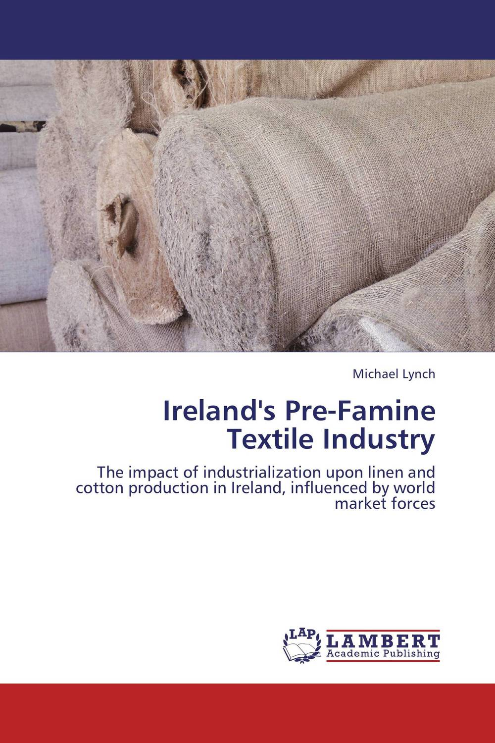 Ireland's Pre-Famine Textile Industry viruses cell transformation and cancer 5