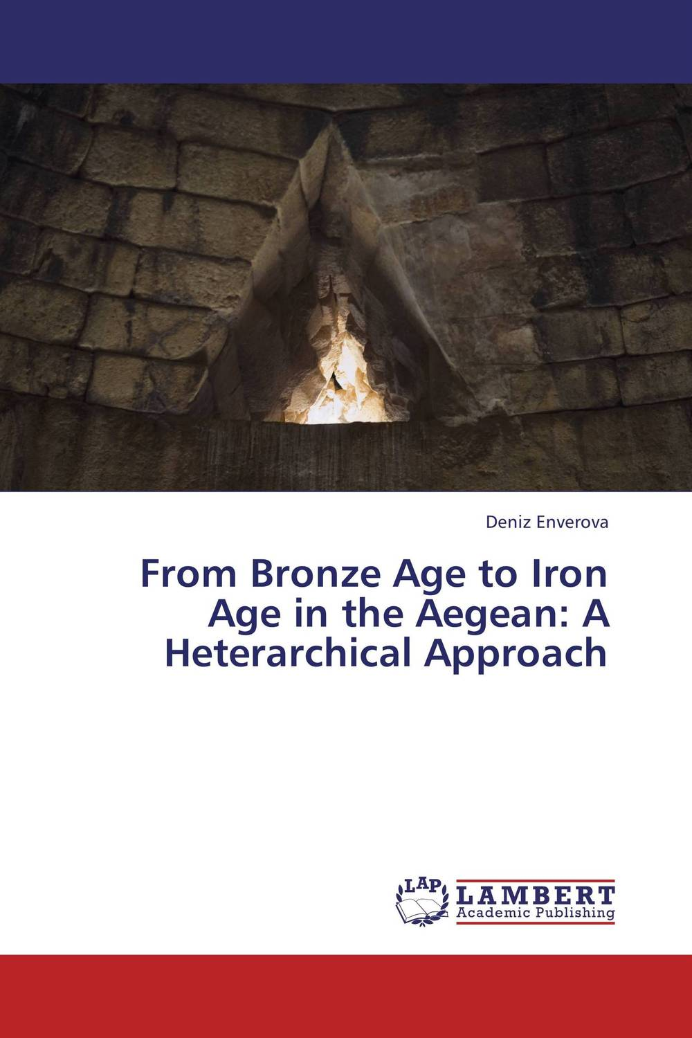 From Bronze Age to Iron Age in the Aegean: A Heterarchical Approach middle to late bronze age transition in the southern urals russia