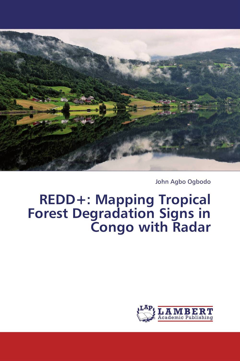 REDD+: Mapping Tropical Forest Degradation Signs in Congo with Radar mapping carbon stock using geospatial data in tropical forest of nepal