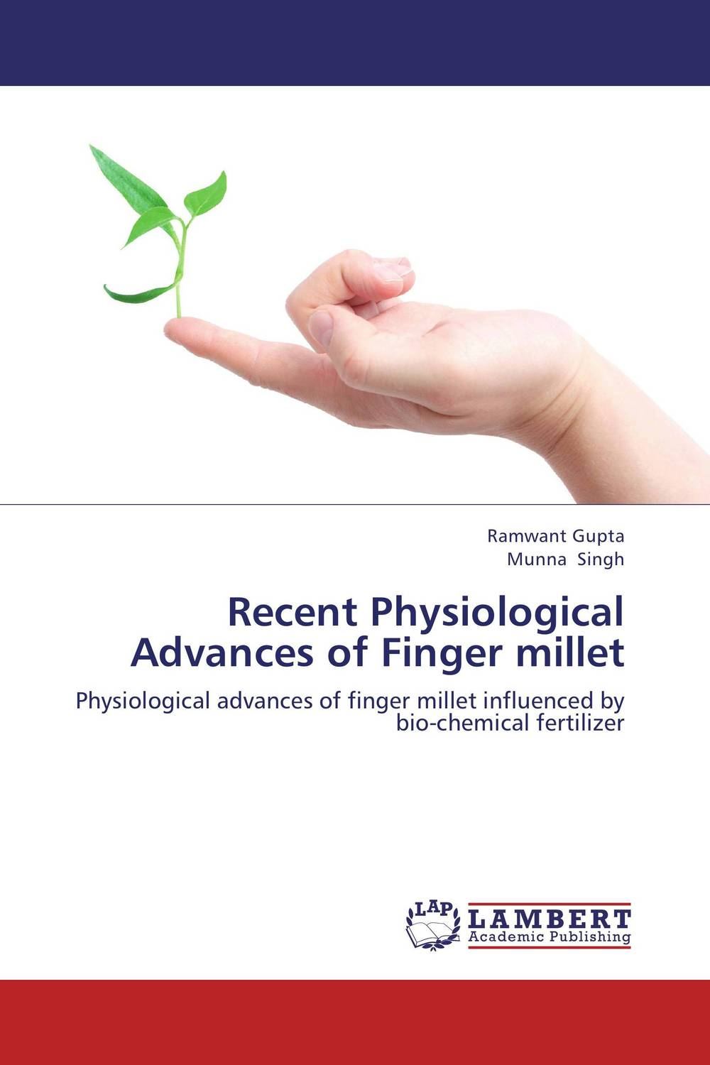 Recent Physiological Advances of Finger millet ramwant gupta and munna singh recent physiological advances of finger millet