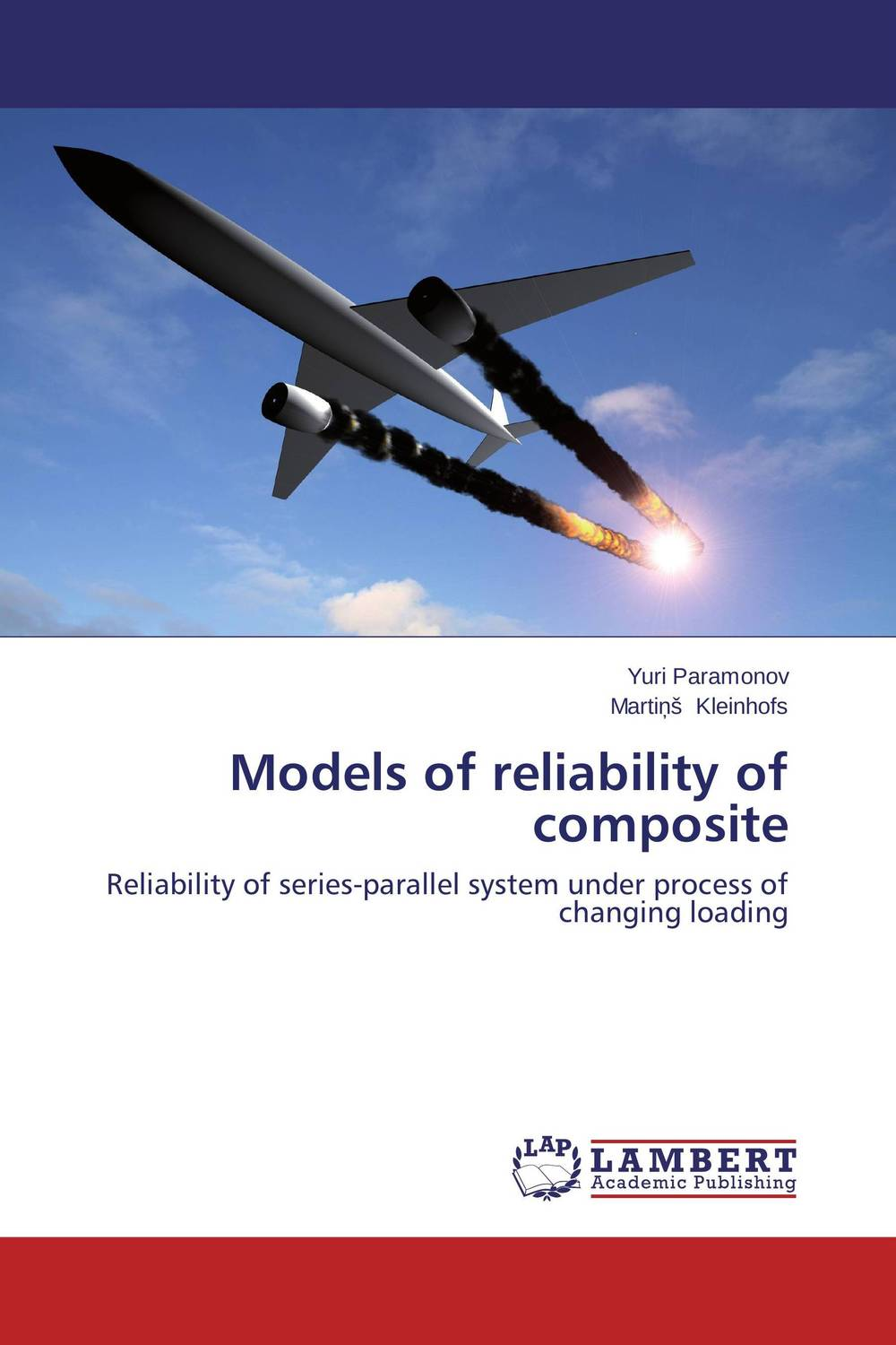 Models of reliability of composite composite structures design safety and innovation