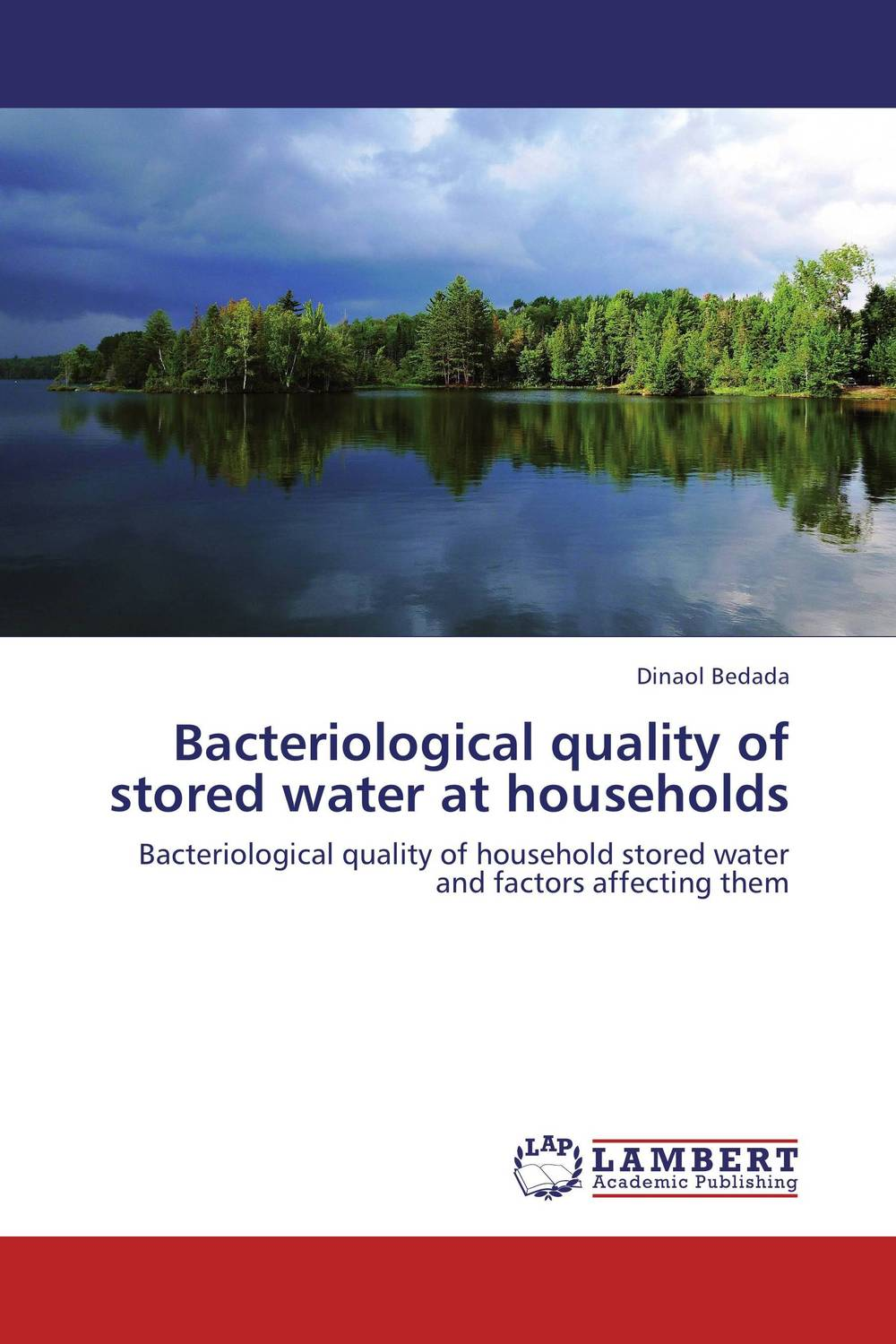 Bacteriological quality of stored water at households physicochemical and bacteriological water quality assessment