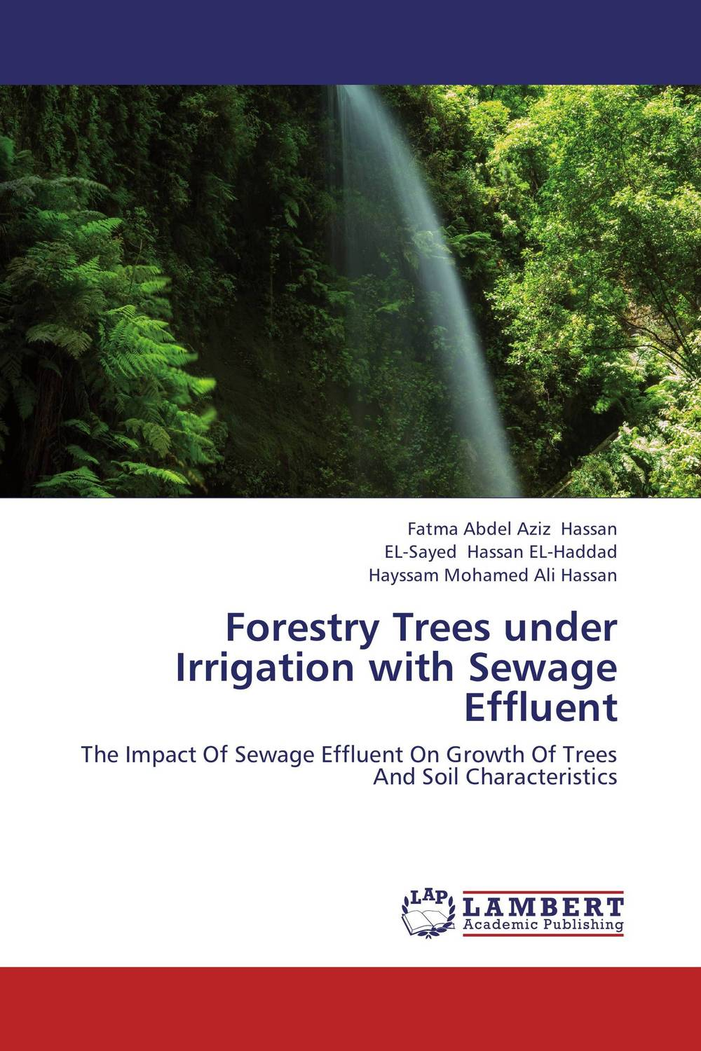 Forestry Trees under Irrigation with Sewage Effluent forestry trees under irrigation with sewage effluent