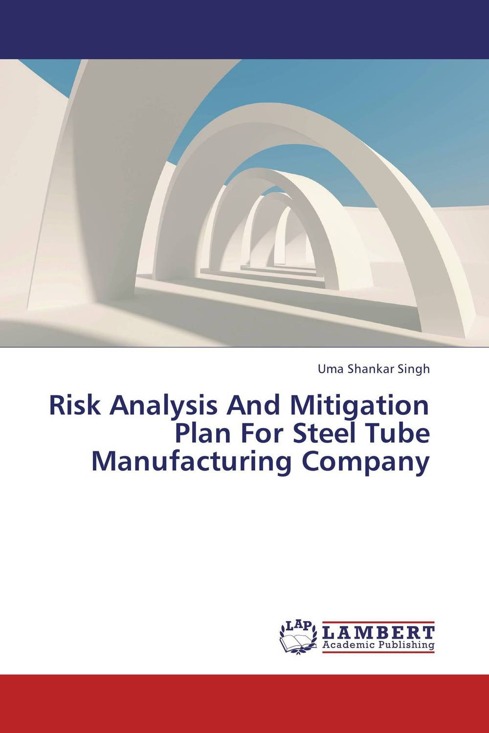 Risk Analysis And Mitigation Plan For Steel Tube Manufacturing Company risk analysis study of maritime traffic