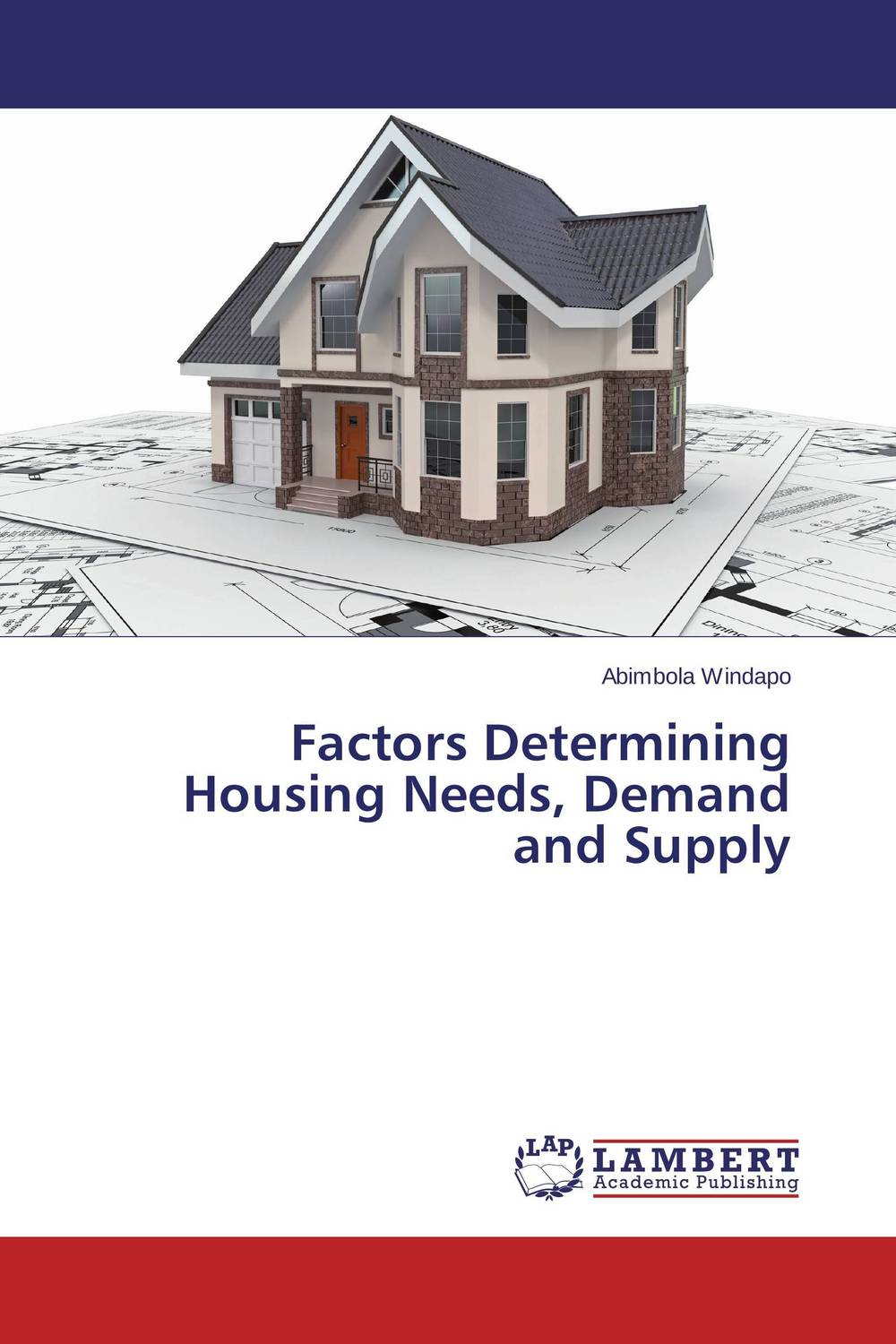 Factors Determining Housing Needs, Demand and Supply купить