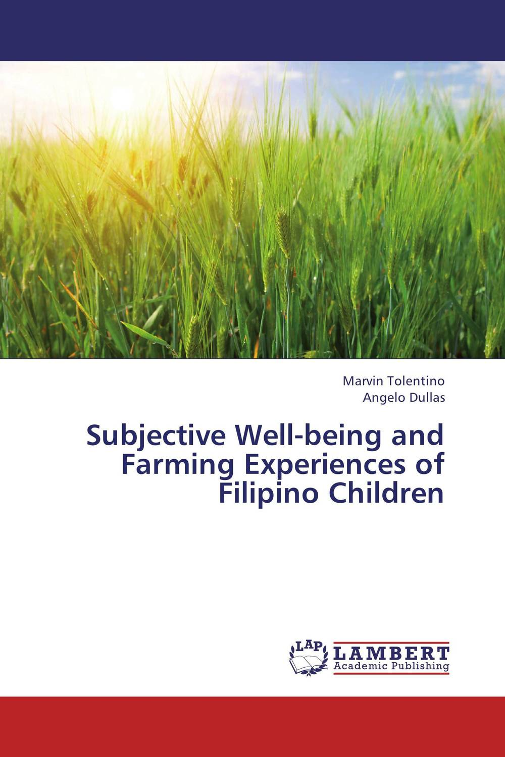 Subjective Well-being and Farming Experiences of Filipino Children filipino alcoholic fathers and their adolescent children