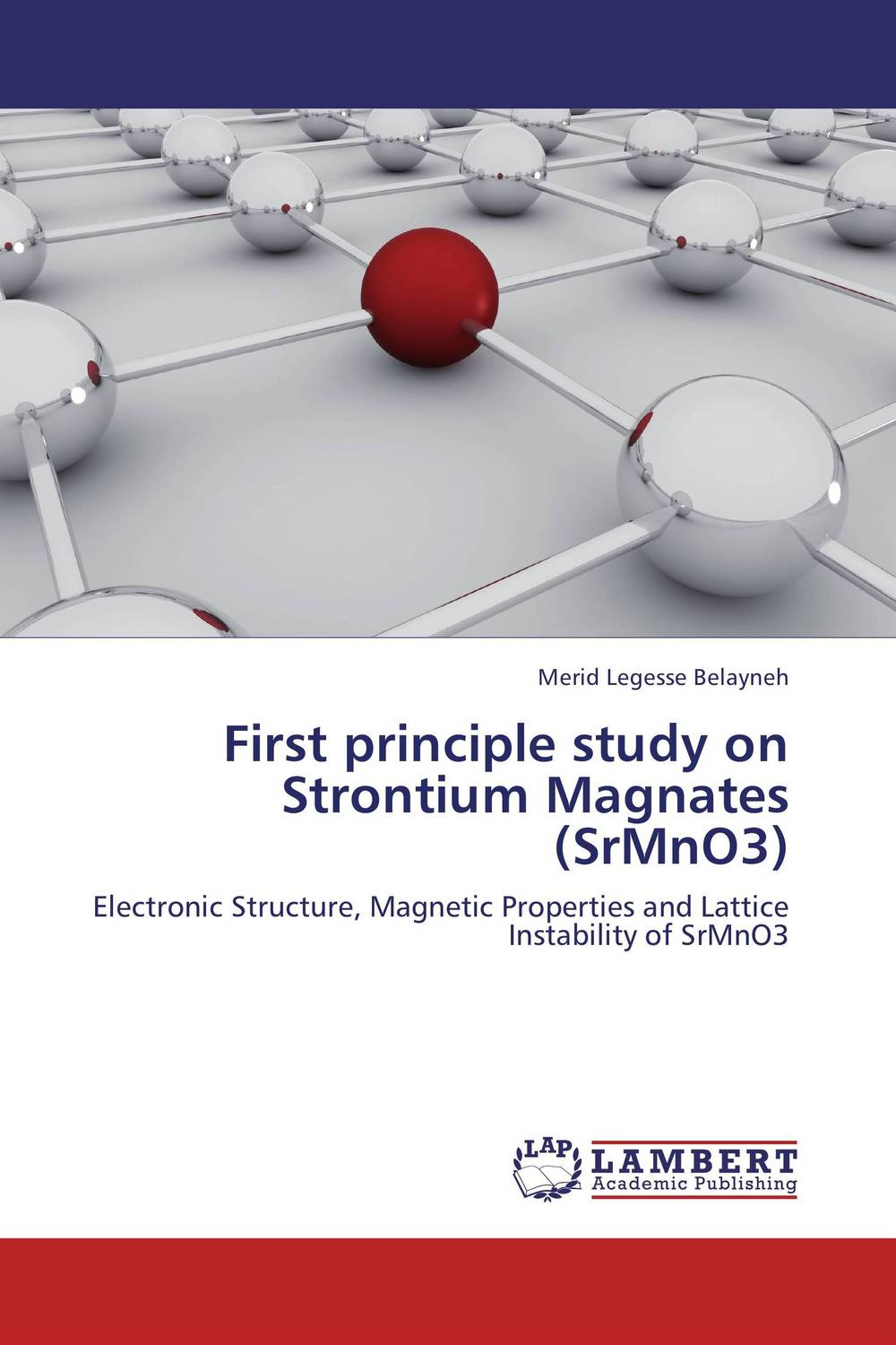 First principle study on Strontium Magnates (SrMnO3) the first feed study