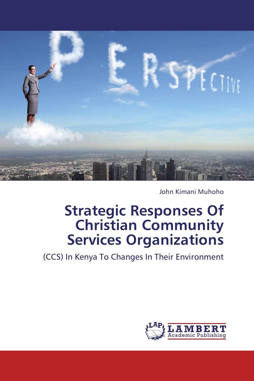 Strategic Responses Of Christian Community Services Organizations yec ccs pcu