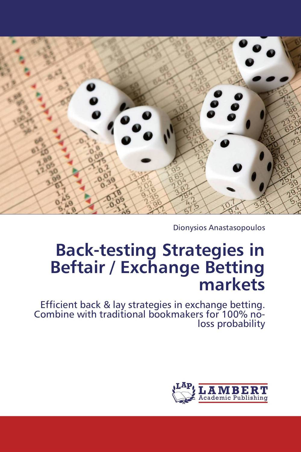 Back-testing Strategies in Beftair / Exchange Betting markets