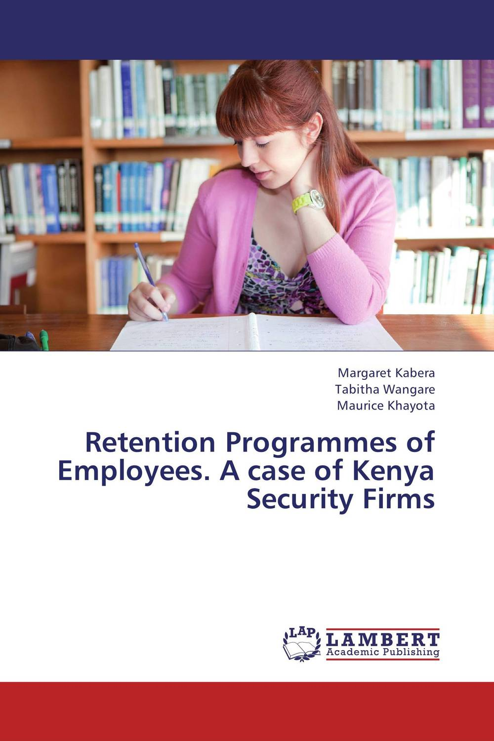 Retention Programmes of Employees. A case of Kenya Security Firms silent spill – the organization of an industrial crisis
